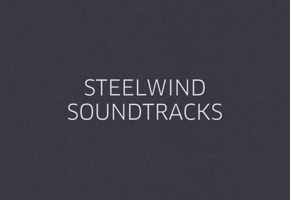 STEELWIND SOUNDTRACKS